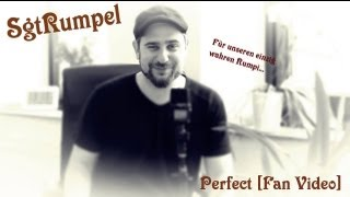SgtRumpel ~ Perfect [Fan Video]