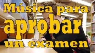 Música para aprobar un examen