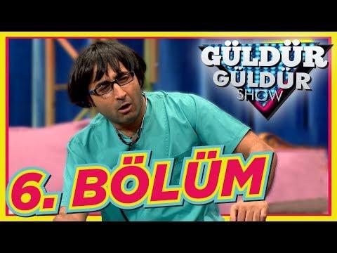Güldür Güldür Show 6. Bölüm Tek Parça Full HD