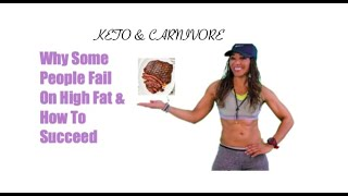 WHY PEOPLE FAIL ON KETO & CARNIVORE DIETS. HOW TO BEAT THE DOWNS AND  SUCCEED