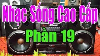 Nhạc Để Nghe Dàn Âm Thanh ( Phần 19 ) Disco Bass Cực Khỏe Cực Chất - Nhạc Sống Cao Cấp