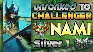Unranked to Challenger Support Nami Silver 1