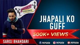 Jhapali Ko Guff (Sojho Jhapali-2) | Nepali Stand-up Comedy | Saroj Bhandari | Nep-Gasm Comedy