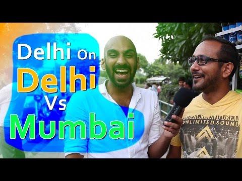 Delhi On  Delhi Vs Mumbai