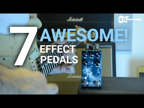 7 Awesome Effect Pedals for Electric Guitar - by Kfir Ochaion
