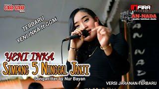 Download lagu Yeni Inka - Simpang Limo Ninggal Janji (Cipt Nur Bayan)GGM live Terbaru | An -Nada Audio