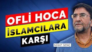 'OFLİ HOCA İSLAMCILARA KARŞI' - MARŞ-8