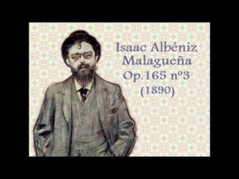 Исаак Альбенис - Suite Espana Op 165 Iii Malaguena