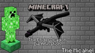 Minecraft: The EnderDragon Die Animation