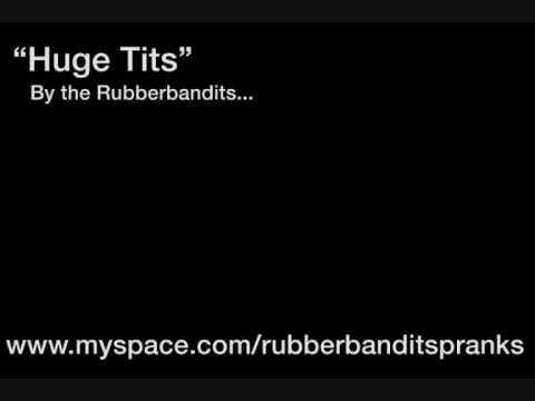 Huge tits, Prank call by the rubber bandits