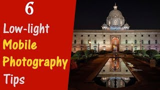 6 Low Light Mobile Photography Tips (Hindi) - Night & Light-trail Photography
