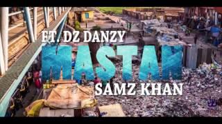 MASTAN-(Official Trailer)-Dz Danzy & Samz Khan