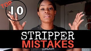 STRIPPER FACTS : TOP 10 STRIPPER MISTAKES!