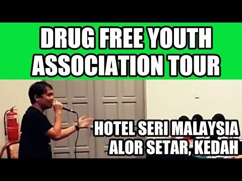 Drug Free Youth Association Tour @ Hotel Seri Malaysia, Alor Setar, Kedah