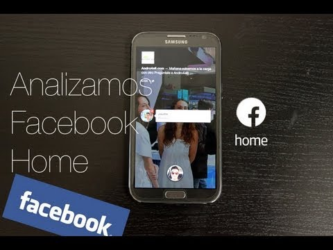 Analizamos Facebook Home. el launcher de Facebook para Android