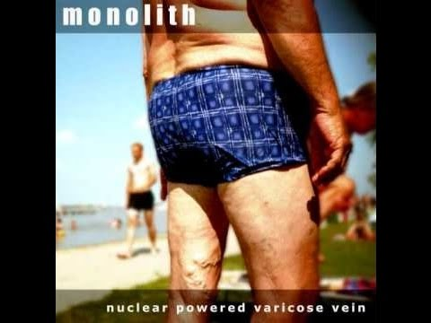 Monolith - Nuclear Powered Varicose Vein Tape [FULL] (2010)