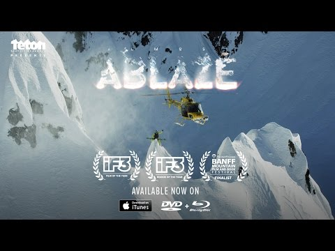 Almost Ablaze Official Trailer by Teton Gravity Research