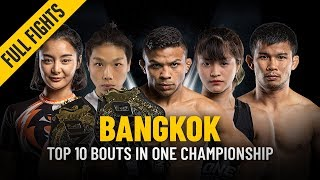 Top 10 Bouts In Bangkok | ONE: Full Fights