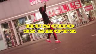 HUNCHO - 32 SHOTZ (OFFICIAL MUSIC VIDEO)