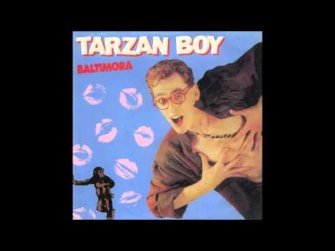 Baltimora - Tarzan Boy (Remix)
