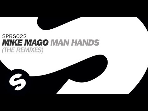 Mike Mago - Man Hands (Kraak & Smaak Remix)