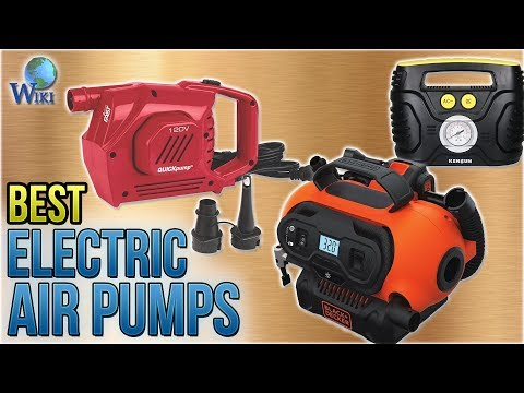 10 Best Electric Air Pumps 2018