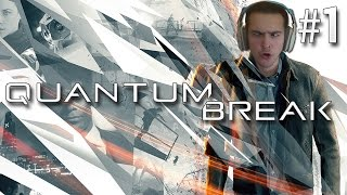 MOVIE OR VIDEO GAME!? | Quantum Break - Episode 1 (FULL GAMEPLAY)