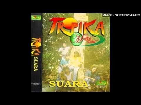 Tropika - Kekasih Cinta Ku Rindu
