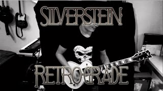 Silverstein - Retrograde (NEW SONG 2017) Guitar Cover