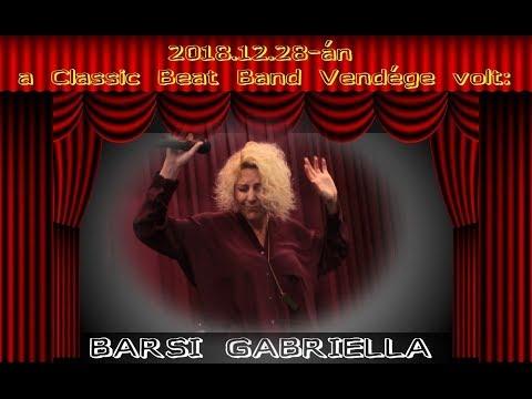 Classic Beat Band Vendége volt Barsi Gabriella (telefonnal rögzítve 2018-12-28)