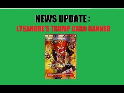 Trump Card Pokemon Banned Lysandre's Trump Card Banned