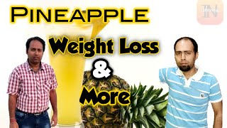 10 Health benefits of Pineapple 2020. ||  Weight Loss &  Many More || अनानास से होंगे यह  फायदे ||