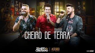Zé Neto e Cristiano - CHEIRO DE TERRA part. Daniel  - EP Acústico De Novo