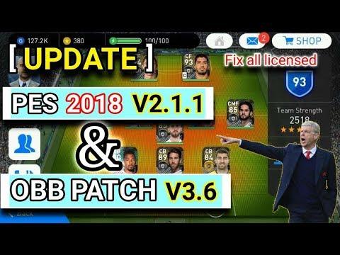 UPDATE!!! Pes 2018 Android V2.1.1 & Obb patch minimum V3.6 || #minimumpatch #1