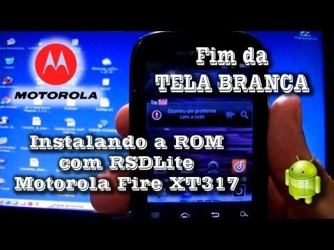 Instalando nova ROM com RSD Lite - Motorola XT317