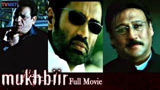 Latest Hindi Movies | Mukhbiir Full Hindi Movie | Sunil Shetty, Raima Sen | TVNXT Bollywood