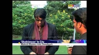 Mukesh Khanna visits Chandigarh   Shaktimaan   Interview   Latest Entertainment News