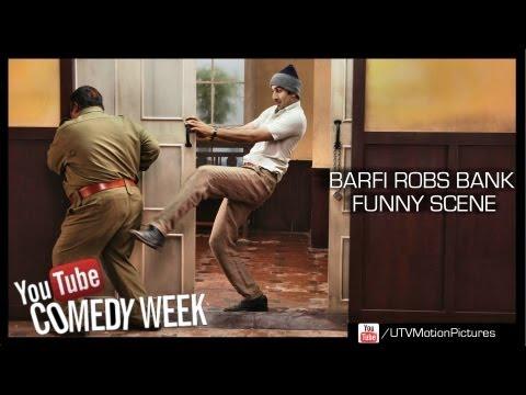 Barfi - Hilarious Bank Robbery   Ranbir Kapoor  