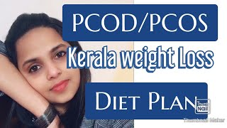 PCOD/PCOS KERALA DIET PLAN FOR WEIGHT LOSS