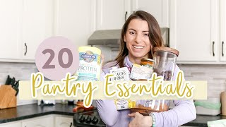 20 Healthy Pantry MUST HAVES + Printable Shopping List