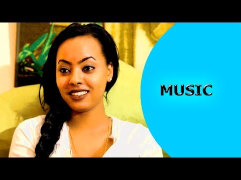 Ella TV - Aman Haile ( Wedi Haile ) - Dahabey - New Tigrinya  Music 2017 - ( Official Music Video )