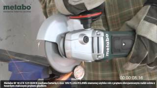 Test szlifierki akumulatorowej Metabo W 18 LTX 125 Quick