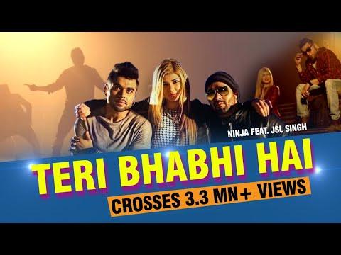 Teri Bhabhi Hai - New Punjabi Song 2016 - Ninja Feat. JSL Singh - 9X Tashan thumbnail
