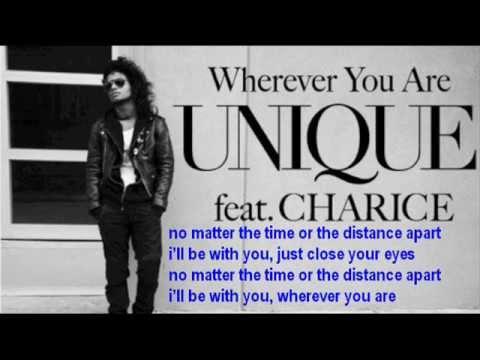 Wherever you are [Unique ft. Charice] FULL LYRICS