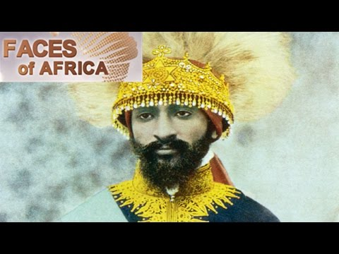 Faces of Africa - Haile Selassie: The pillar of a modern Ethiopia - Part 2