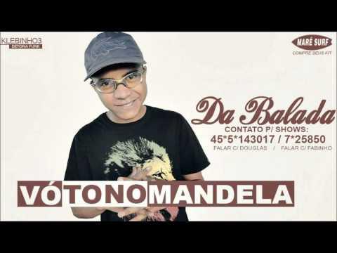 MC Da Balada - Vó to no mandela (Prod. DJ Eré) Música nova 2014