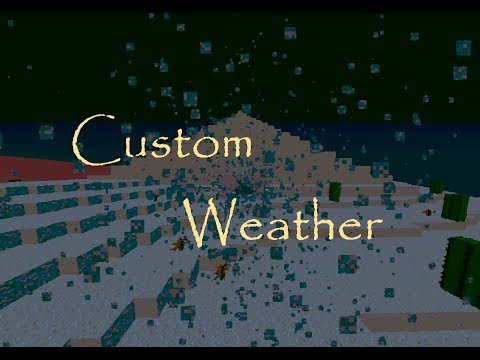 Minecraft Concept Custom Weather