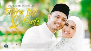 OFFICIAL VIDEO MAJLIS PERNIKAHAN ELFIRA LOY & FARIS KHAIROL ANUAR (CST4K)