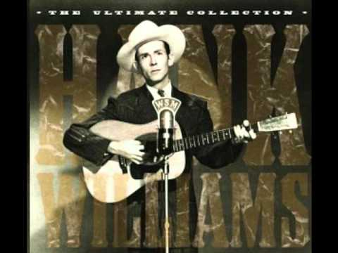 Hank Williams - My Buckets Got A Hole In It
