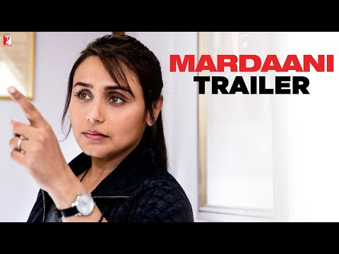 Mardaani - Trailer video